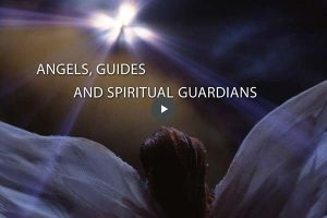 Module 9 - Angels, guides and Spiritual Guardians